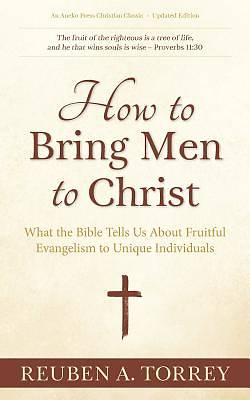 Picture of How to Bring Men to Christ