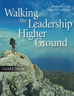 Picture of Walking the Leadership Higher Ground