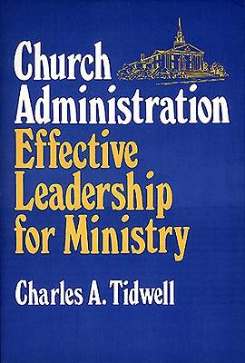 Church Administration Effective Leadership