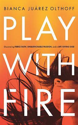Picture of Play with Fire