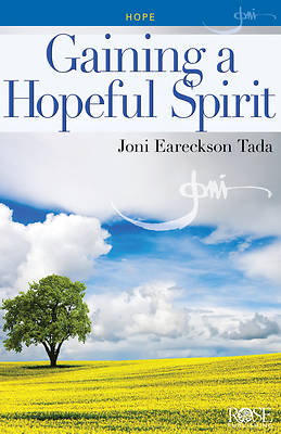 Gaining a Hopeful Spirit (Joni Eareckson Tada) [ePub Ebook]