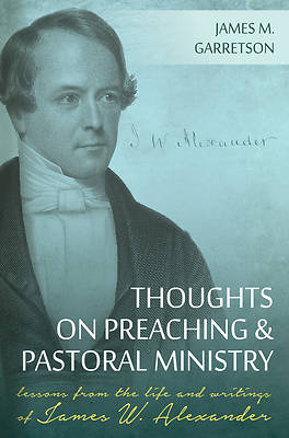 Picture of Thoughts on Preaching and Pastoral Ministry