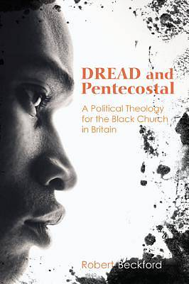 Dread and Pentecostal