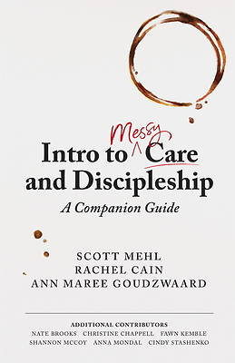 Picture of Intro to Messy Care and Discipleship