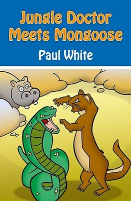 Jungle Doctor Meets Mongoose