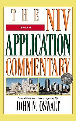 Commentary The NIV Application Isaiah