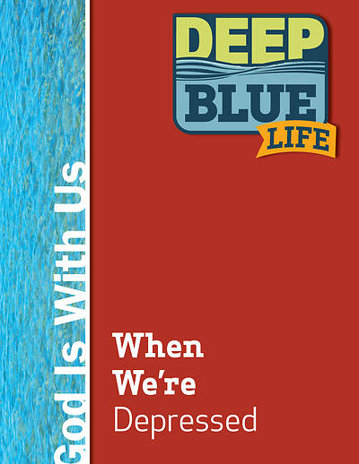 Picture of Deep Blue Life: When We're Depressed Word Download