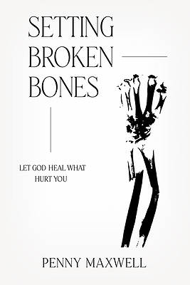 Picture of Setting Broken Bones