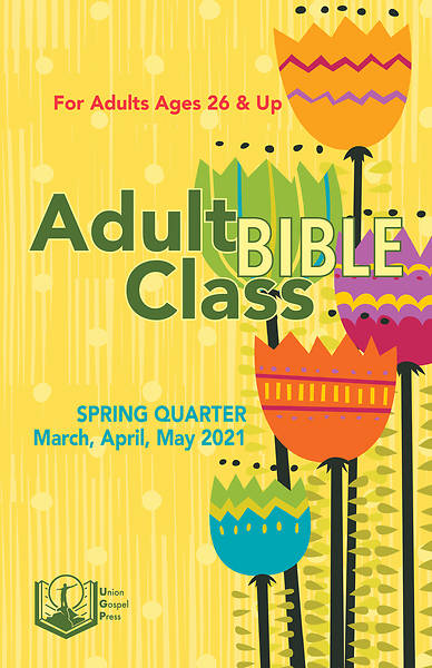 Picture of Union Gospel Adult Bible Class Student Spring 2021
