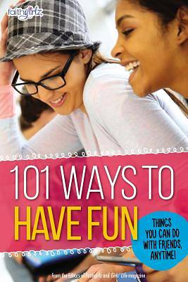 Picture of 101 Ways to Have Fun