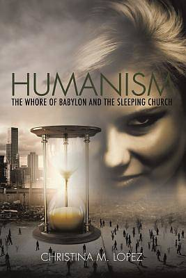 Picture of Humanism - The Whore of Babylon and the Sleeping Church
