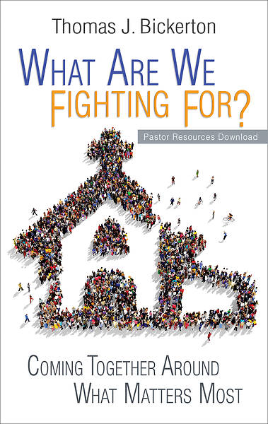 What Are We Fighting For? Pastor Resources Download