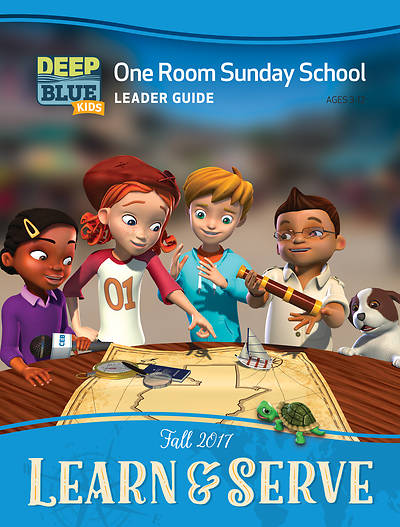 Deep Blue Kids Learn & Serve One Room Sunday School Extra Leader Guide Fall 2017
