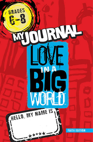 Picture of Love in a Big World Five Session Gr. 6-8 Journal