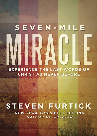 Picture of Seven-Mile Miracle Participant's Guide