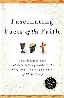 Fascinating Facts of the Faith