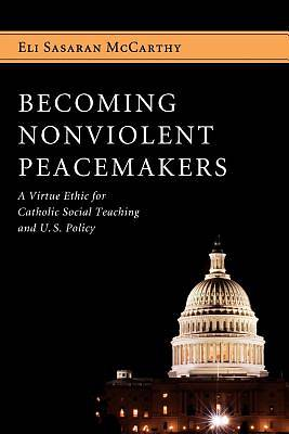 Picture of Becoming Nonviolent Peacemakers