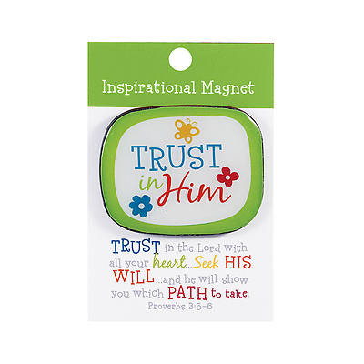 Colorful Series - Trust In Him Magnet