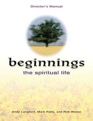 Beginnings: The Spiritual Life Directors Manual
