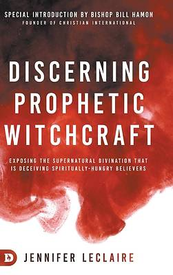 Picture of Discerning Prophetic Witchcraft