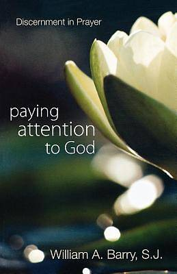 Picture of Paying Attention to God