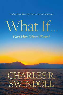 Picture of What If . . . God Has Other Plans?