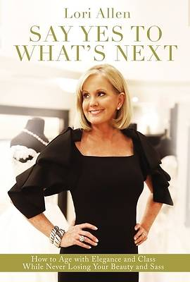 Picture of Say Yes to What's Next