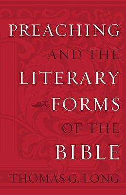 Picture of Preaching and the Literary Forms of the Bible