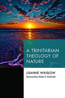 Picture of A Trinitarian Theology of Nature