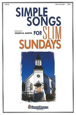 Simple Songs for Slim Sundays Choral Book