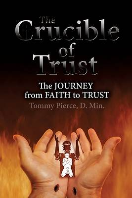 Picture of The Crucible of Trust
