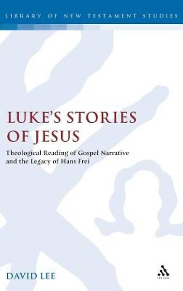Lukes Stories of Jesus