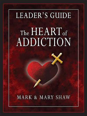 Picture of The Heart of Addiction Leader's Guide