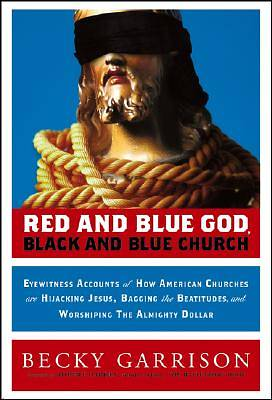 Red and Blue God, Black and Blue Church