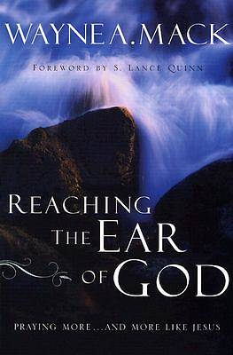 Picture of Reaching the Ear of God