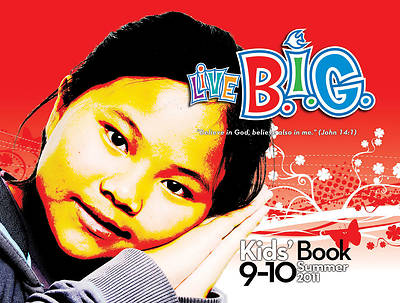 Picture of Live B.I.G. Ages 9-10 Kids Book Summer 2011