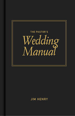 The Pastors Wedding Manual
