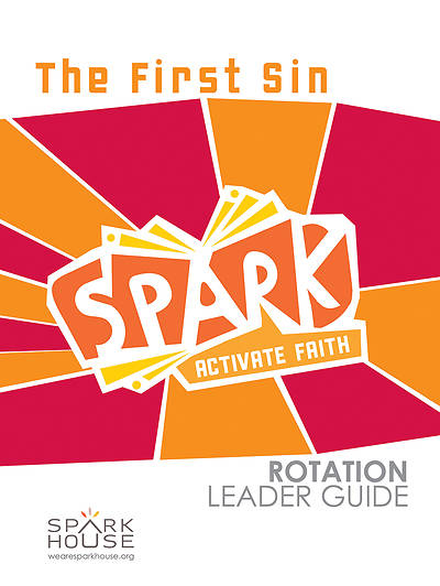 Spark Rotation The First Sin Leader Guide