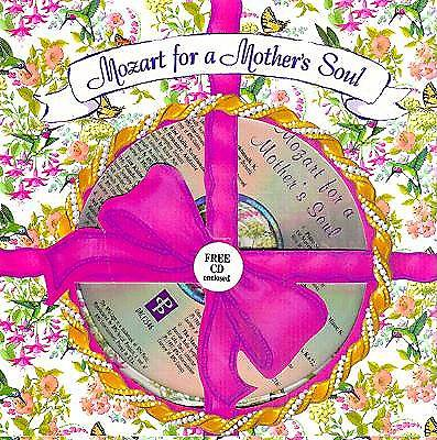 Mozart for a Mothers Soul with CD (Audio)