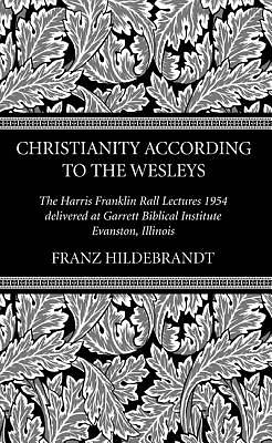 Christianity According to the Wesleys