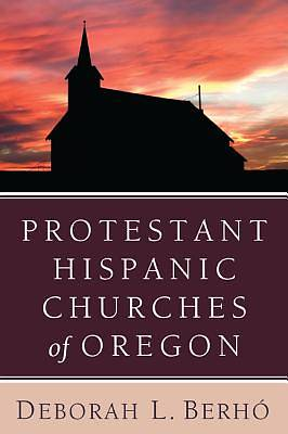 Protestant Hispanic Churches of Oregon
