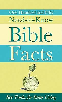 150 Need-To-Know Bible Facts