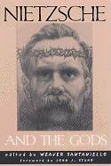 Nietzsche and the Gods