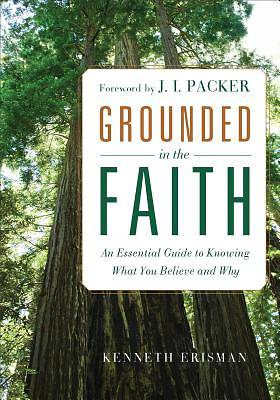 Grounded in the Faith