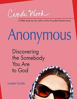 Anonymous - Womens Bible Study Leader Guide