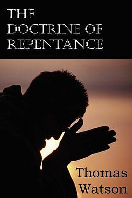 Picture of The Doctrine of Repentance