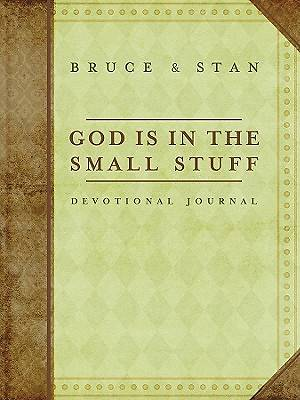 Devotional Journal God Is in the Small Stuff and It All Matters