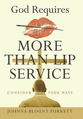 Picture of God Requires More Than Lip Service