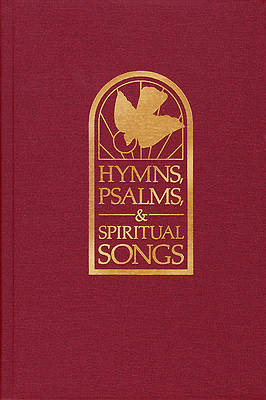 Hymns, Psalms, and Spiritual Songs Pulpit Gift Edition
