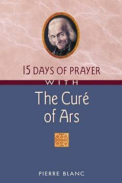 Picture of 15 Days of Prayer with the Cure of Ars
